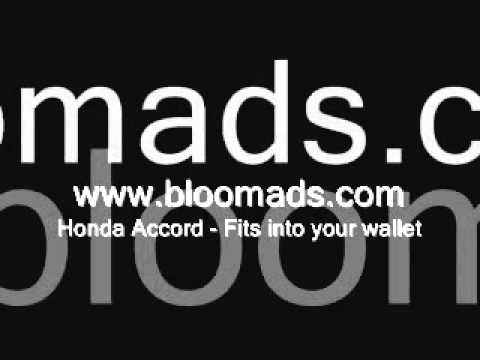 Bloom Ads - Honda Accord (Fits nicely into your wallet)