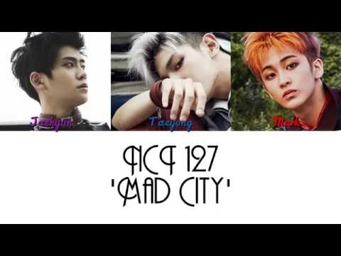 NCT 127 - 'Mad City' [HAN/ROM/ENG] + Color Coded