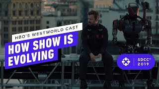 HBO's Westworld Cast On How the Show is Evolving - Comic Con 2019