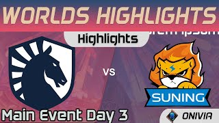 TL vs SN Highlights Day 3 Worlds 2020 Main Event Team Liquid vs Suning by Onivia