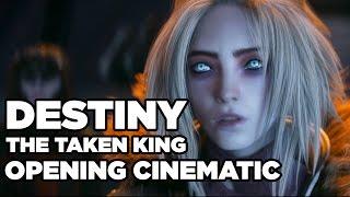 Destiny: The Taken King - Intro Cinematic