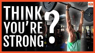 Think You're Strong? Strength Training Test for Runners