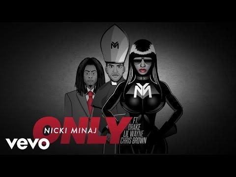 Baixar Nicki Minaj - Only (Audio) ft. Drake, Lil Wayne, Chris Brown