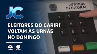 Eleitores do Cariri voltam às urnas no domingo