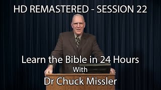 Learn the Bible in 24 Hours - Hour 22 - Small Groups  - Chuck Missler