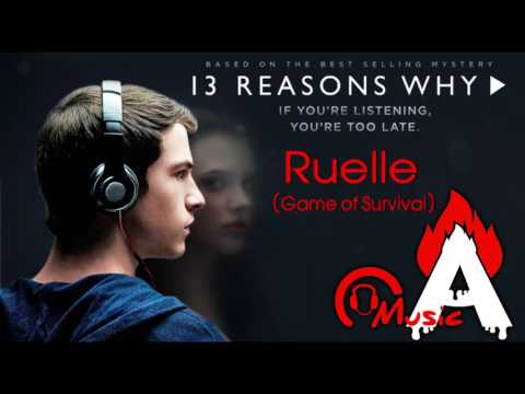 13 Reasons Why  Official Trailer Song (Ruelle - Game of Survival)