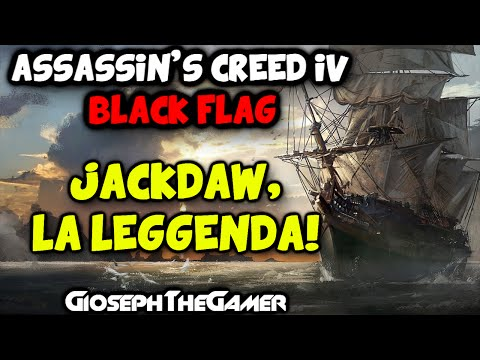 Assassin's Creed 4: Black Flag | Jackdaw, La Leggenda dei Mari! HD ITA By GiosephTheGamer