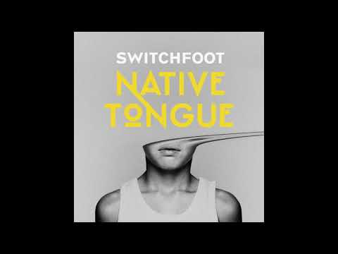 Switchfoot - The Strength To Let Go
