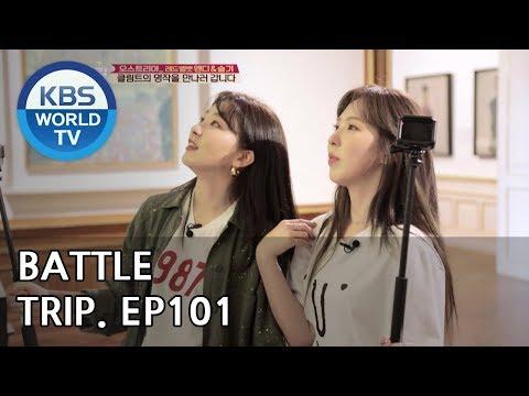 Battle Trip   배틀트립 – Ep.101 Wendy X Seulgi's trip to Austria [ENG/THA/2018.08.12]