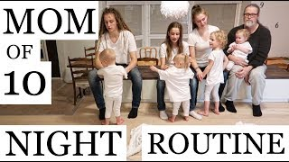 MOM OF 10 / FAMILY NIGHT ROUTINE (PART 2/2)