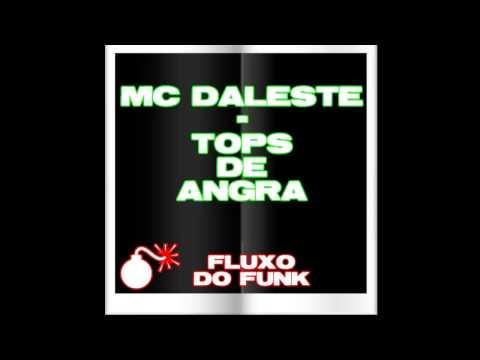 Baixar MC DALESTE - TOPS DE ANGRA ( FLUXO DO FUNK )