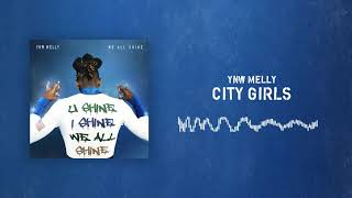 YNW Melly - City Girls [Official Audio]