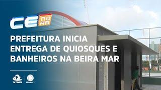 Prefeitura inicia entrega de quiosques e banheiros na Beira Mar