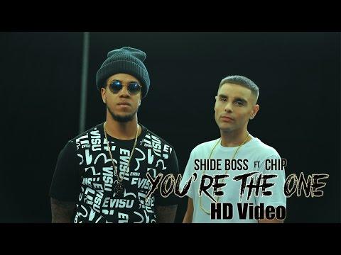 Shide Boss ft Chip - You're The One (Tu Hi Heh)