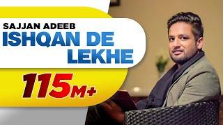 Ishqan De Lekhe – Sajjan Adeeb