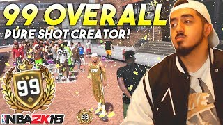 I GOT 99 OVERALL WITH A PURE SHOT CREATOR! LEGEND BADGE REWARD REACTION in NBA2K18!