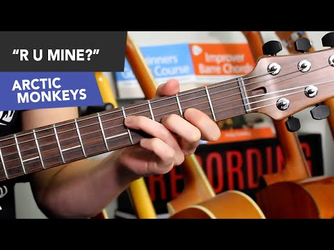 R U Mine? Arctic Monkeys Guitar Lesson Tutorial - how to play