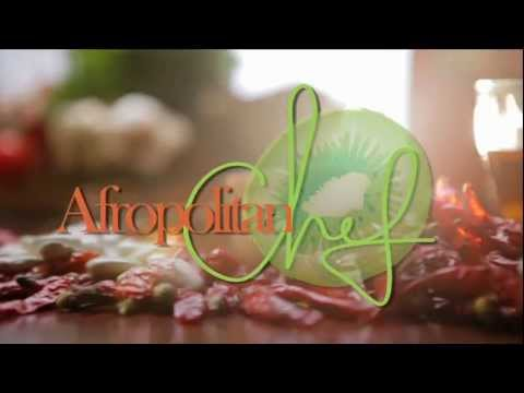 Afropolitan Chef with Yetunde Taiwo