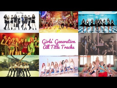 Girls' Generation - All Title Tracks