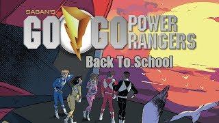 Saban's Go Go Power Rangers -  Back To School RECAP