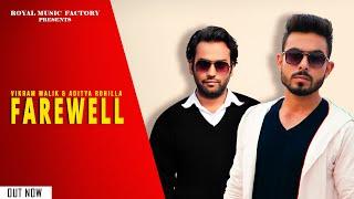 Farewell – Vikram Malik, Aditya Rohilla