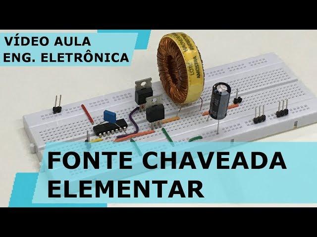 FONTE CHAVEADA ELEMENTAR | Vídeo Aula #230