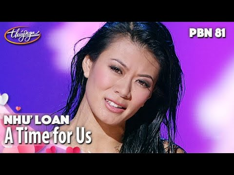 PBN 81 | Như Loan - A Time for Us
