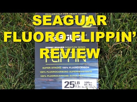 Seaguar Fluorocarbon Flippin Line Review | Bass Fishing