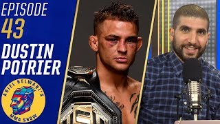 'Everybody can be beat' - Dustin Poirier on Khabib Nurmagomedov   Ariel Helwani's MMA Show