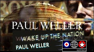 Paul Weller - Live In Concert At The Royal Albert Hall - Wake Up The Nation Tour - 2010 - 24 Songs ★