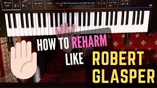 How to Play Like Robert Glasper - Part 1: Chords, Harmony and Bass Motion