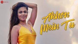 Akhon Mein Tu - Official Music Video | Asmmita Bakshi & Abraam Pandey | Mohd. Kalam