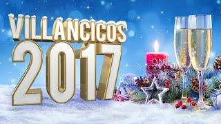 Villancicos 2017 - Canciones para celebrar la Navidad