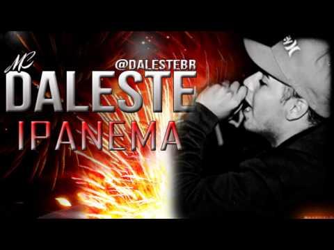 Baixar MC Daleste - Ipanema (2013)