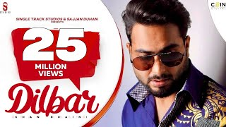 Dilbar – Khan Bhaini Video HD