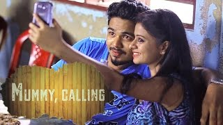 Short Film 2015 | Mummy Calling | Malayalam Full Movie 2015