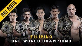 ONE: Full Fights   2018's Filipino World Champions
