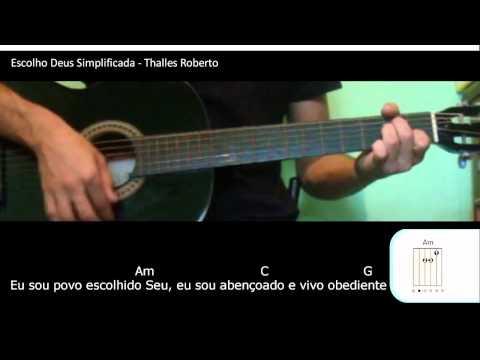 Baixar Video Aula Eu Escolho Deus Thalles Roberto SIMPLIFICADA
