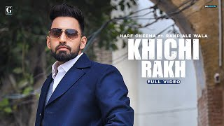 Khichi Rakh – Harf Cheema Video HD