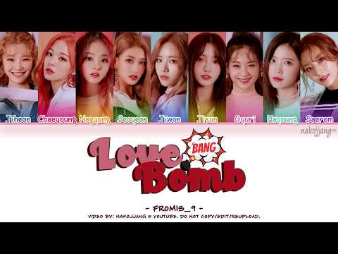 fromis_9 (프로미스나인) – LOVE BOMB (Color Coded Lyrics Eng/Rom/Han/가사)