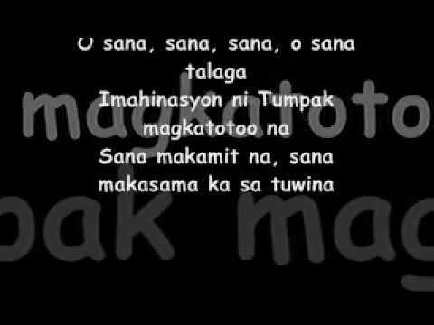 SANA by Gagong RApper lyrics...