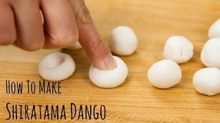 How to Make Shiratama Dango