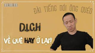 Nên VỀ QUÊ hay Ở LẠI thành phố mùa Dịt? | Nguyễn Hữu Trí | Đài tiếng nói ông Quéo #22