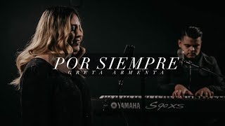 Ever Be // Por Siempre by Bethel Music Cover by Greta Armenta