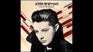 John Newman - Love Me Again (Audio)