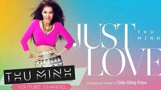 Just Love - Thu Minh [Official Lyric Video]