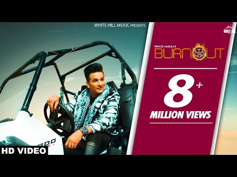 Burnout (Official Video) Prince Narula feat Yuvika Chaudhary