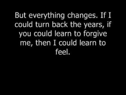 Everything Changes by Staind.