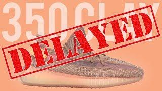 YEEZY NEWS: ADIDAS YEEZY 350 CLAY PUSHED BACK!!