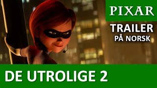 Lång trailer | De Utrolige 2